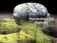 Humanidade 1.0 - agrícola