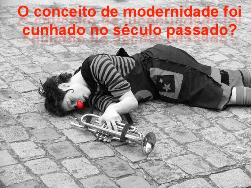 O que é modernidade?